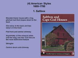 Salt Box Houses History Of Architecture Ppt Video Online Download