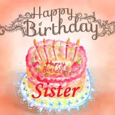 birthday wishes to sister happy birthday sister quotes