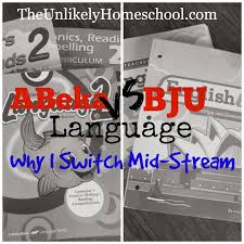 the unlikely homeschool abeka vs bju language why i switch mid