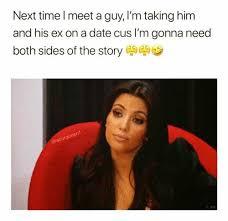 Cus Memes - dopl3r com memes next time l meet a guy im taking him and his