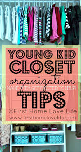 kids closet organization and bedroom progress first home love life