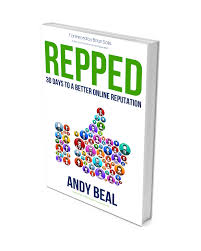 repped 30 days to a better reputation andy beal