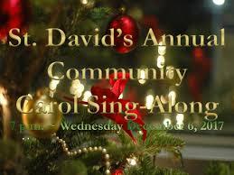 st david u0027s annual community carol sing along st david u0027s