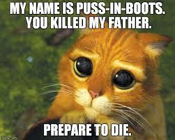 Puss In Boots Meme - puss in boots meme generator imgflip