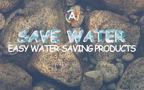best home water saving products how to save water reviewed