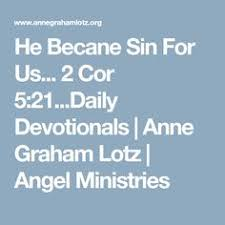 daily light devotional anne graham lotz daily devotionals anne graham lotz angel ministries joy of my