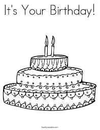 It S Your Birthday Coloring Page Twisty Noodle Birthday Cake Coloring Pages