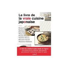livre de cuisine japonaise le livre de la vraie cuisine japonaise de wataru kawahara