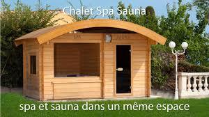 construire son chalet en bois chalet spa sauna votre propre espace de bien être youtube