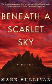 Barnes And Noble Arkansas Beneath A Scarlet Sky A Novel By Mark Sullivan Paperback