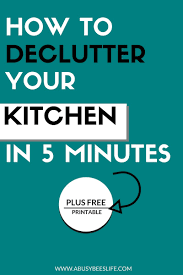 how to easily declutter your kitchen in five minutes