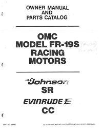 omc johnson evinrude mod50 aka fr 19s factory owners manual for