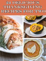 24 thanksgiving recipes for two