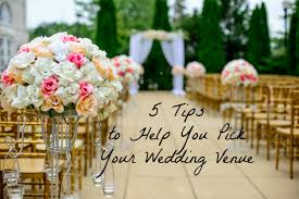 wedding help 5 tips to help you your wedding venue on