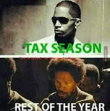 Jamie Meme - tax season vs the rest of the year django unchained in living