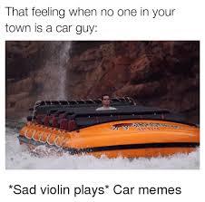 Car Guy Meme - 25 best memes about car guys car guys memes