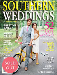 wedding magazines the magazine southern weddings