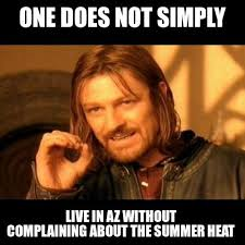 Heat Memes - memes on fire tucson heat got me like local news tucson com