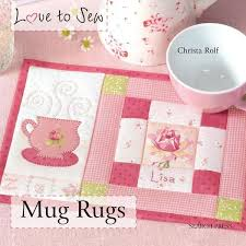 Mug Rug Designs Best 25 Mug Rugs Ideas On Pinterest Christmas Mug Rugs
