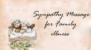 sympathy messages for family illness