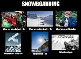 Snowboarding Memes - a little snowboard meme i made for fun snowboarding