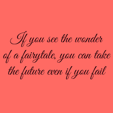 Fairytale Gone Bad Lyrics If You See The Wonder Of A Fairytale You Can Take The Future Even
