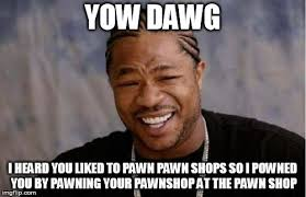 Pawn Shop Meme - rick from pawn stars imgflip