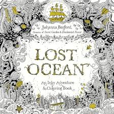 Lost Ocean An Inky Adventure And Coloring Book By Johanna Basford The Coloring Book