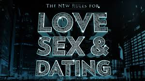 The New Rules for Love  Sex  amp  Dating
