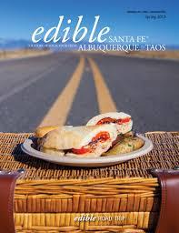 edible santa fe spring issue 2013 by edible santa fe issuu