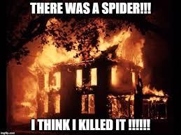 Fire Meme - house on fire meme generator imgflip