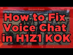 pubg voice chat not working h1z1 king of the kill voice chat not working easy fix youtube