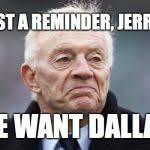Jerry Jones Memes - jerry jones meme generator imgflip
