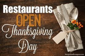 restaurants open thanksgiving bootsforcheaper