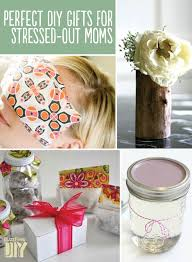 Gift Idea For Mom 22 Perfect Diy Gifts For Stressed Out Moms It Says Any Stressed