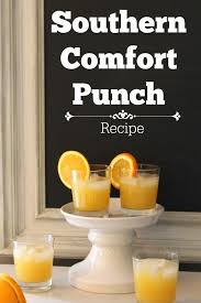 Southern Comfort Drink Southern Comfort Punch Recipe Refresh Restyle