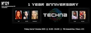 1 yr anniversary techna 1 yr anniversary kick at no 129 2 october 2015 no