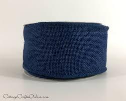 navy blue wired ribbon wired ribbon 2 1 2 navy blue burlap ten yard roll