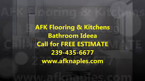 free estimate at afk flooring u0026 kitchens bathrooms idea youtube