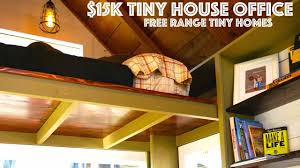 15k free range tiny homes office cabin on wheels youtube