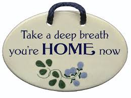 Home Decor Signs And Plaques by Amazon Com Take A Deep Breath You U0027re Home Now Ceramic Wall