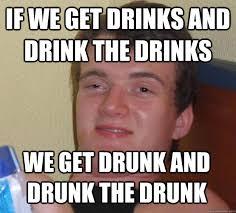 Ten Guy Meme - funny drinking guy pictures