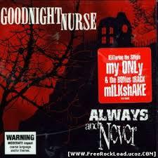freerockload free downloads best mp3 rock albums free downloads best mp3 rock music albums goodnight nurse always