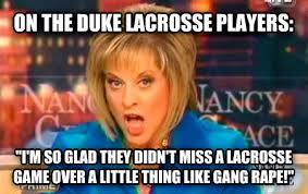 Lacrosse Memes - livememe com false fact nancy grace