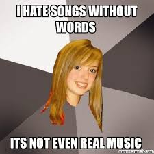 Meme Pictures Without Words - hate songs without words
