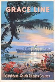 original 1950s grace line caribbean travel poster wow travel
