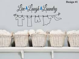 Laundry Room Decorations For The Wall by Laundry Room Quotes For Walls Google Search For The Home And