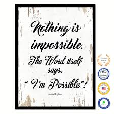 audrey hepburn home decor nothing is impossible the word itself says i u0027m possible audrey