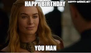 Game Of Thrones Birthday Meme - game of thrones birthday meme wishes happy wishes