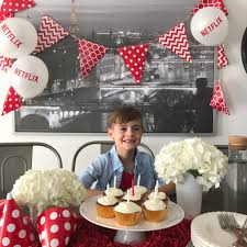 birthdays on demand with netflix amidst the chaos